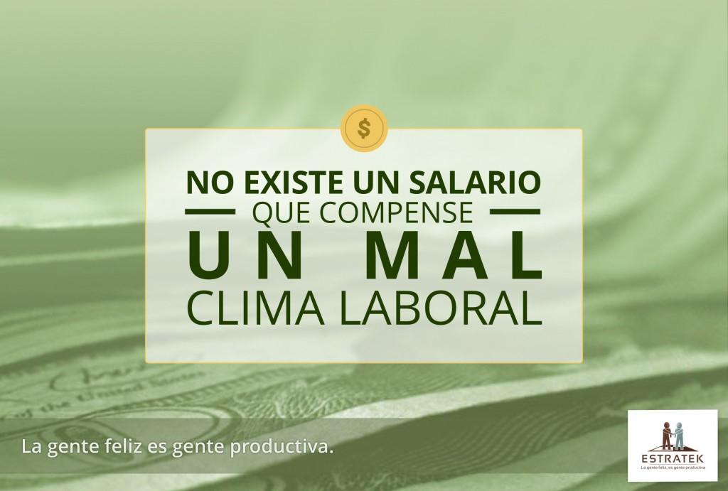 No Existe Un Salario Que Compense Un Mal Clima Laboral